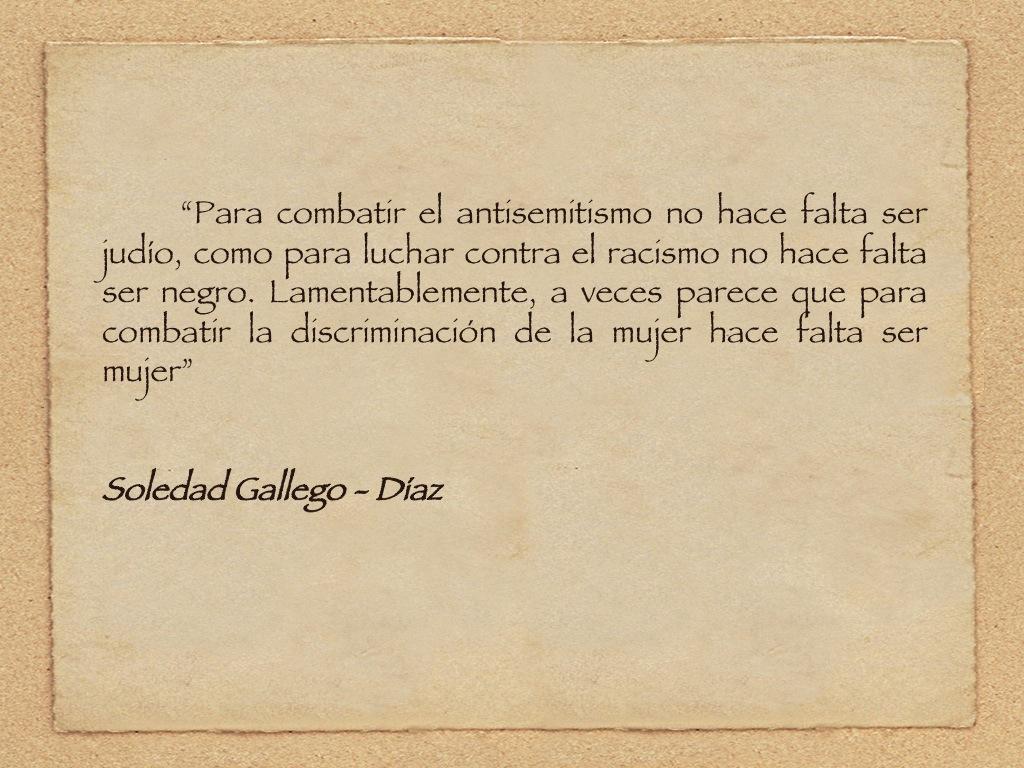 Palabras de Soledad Gallego-Díaz