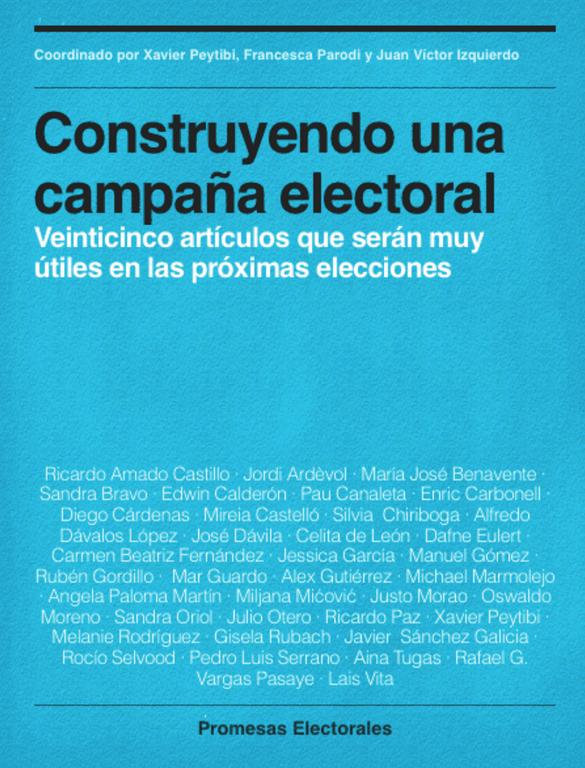"""eBook """"Contruyendo una campaña electoral: Veinticinco artículos que serán muy útiles en las próximas elecciones"""""""